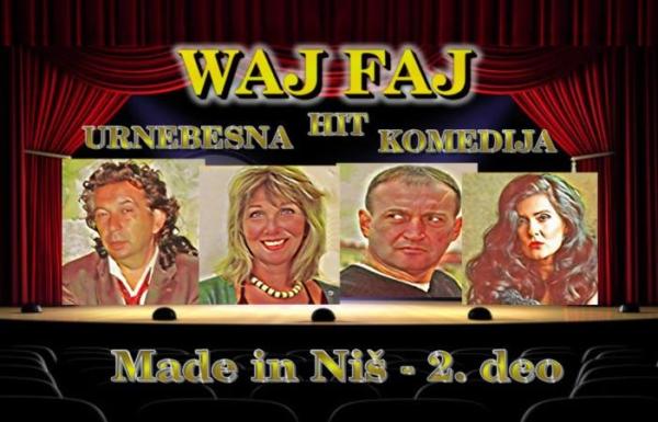 """Premijera komedije """"Waj Faj"""""""