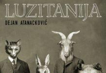 """Dobitnik NIN-ove nagrade za 2017. godinu je Dejan Atanacković za roman """"Luzitanija"""" u izdanju """"Besne kobile"""""""