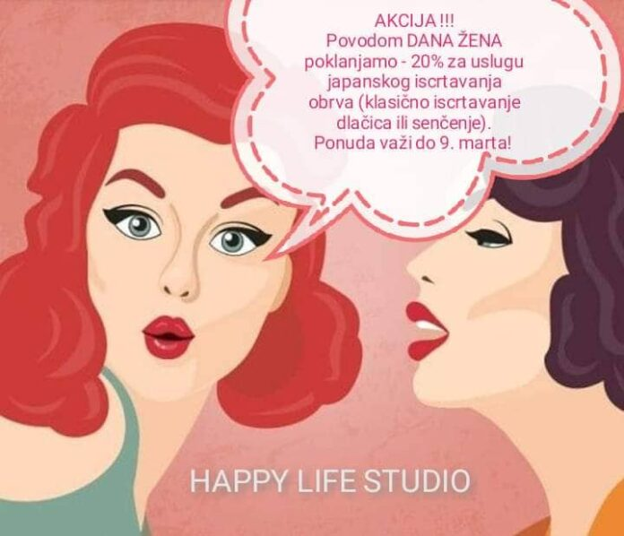 Akcija HAPPY LIFE Studio