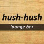 Hush Hush lounge bar