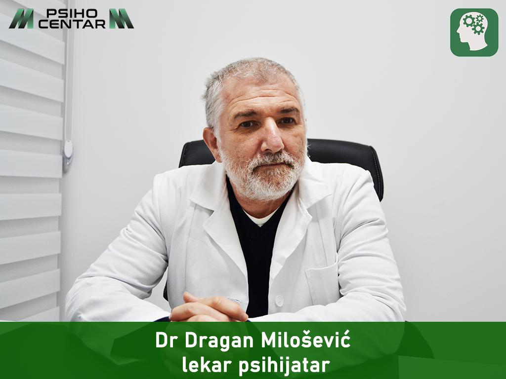 Dr Dragan Milošević lekar psihijatar